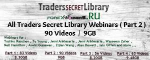 Traders Secret Library Video Webinars Part 2