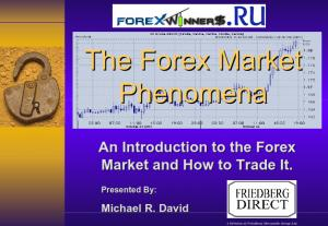 Learn Forex-The Forex Market Phenomena