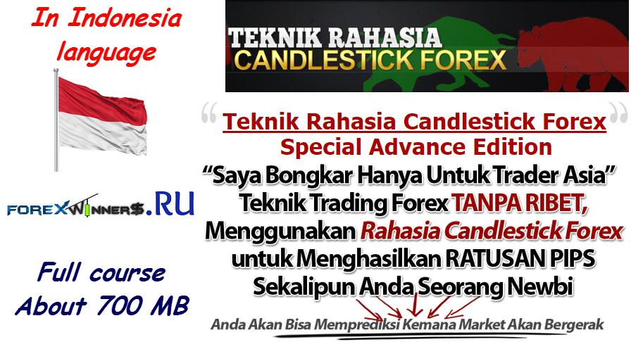 Teknik Rahasia Candlestick ForexSpecial Advance Edition , Indonesia language , forex