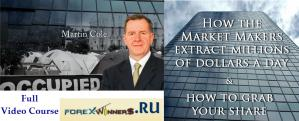 Martin Cole Forex Market Makers Trading Course