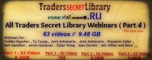 traders secret library video webinars part-4