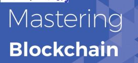 Mastering Blockchain Distributed ledgers, decentralization and smart contracts explained