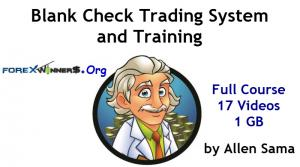 Blank Check Trading System and Training by Allen Sama